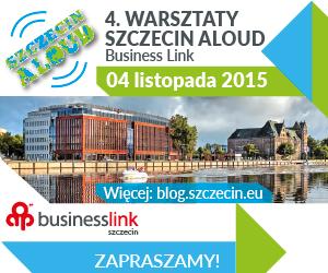 4. Warsztaty Szczecin Aloud 2015, Business Link